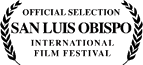 Official Selection San Luis Obispo International Film Festival