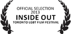 Official Selection 2013 Inside Out Toronto LGBT Film Festival